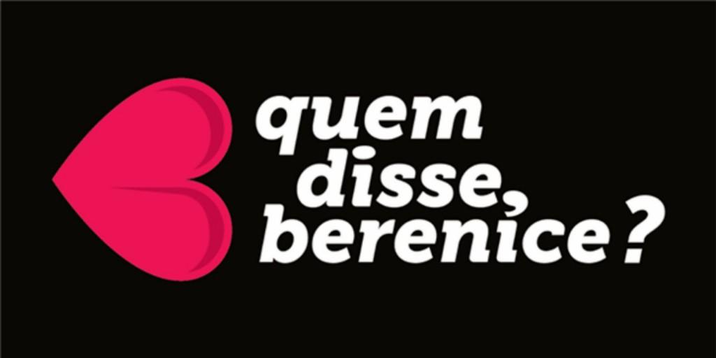 Quem Disse, Berenice? - Taguatinga